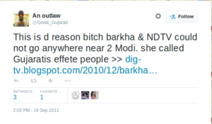 An outlaw on Twitter   This is d reason bitch barkha   NDTV could not go anywhere near 2 Modi