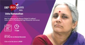 DEFdialogues - DEFIndia discussion with Dr. Usha Ramanathan