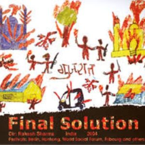 The Final Solution - Gujarat riots