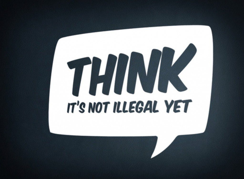 think-it-is-not-illegal-yet