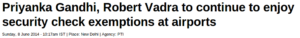 What about Robert Vadra's security exemptions?